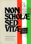 NON SCHOLAE SED VITAE 1960